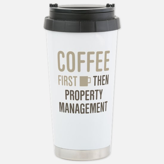 Coffee Then Property Ma Stainless Steel Travel Mug