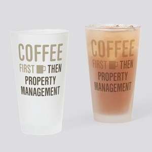 Coffee Then Property Management Drinking Glass