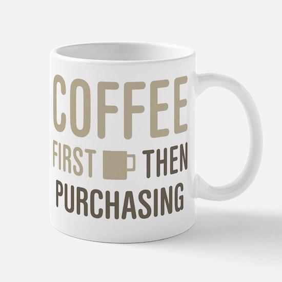 Coffee Then Purchasing Mugs
