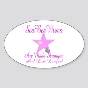 seabee wives made stroger to Oval Sticker