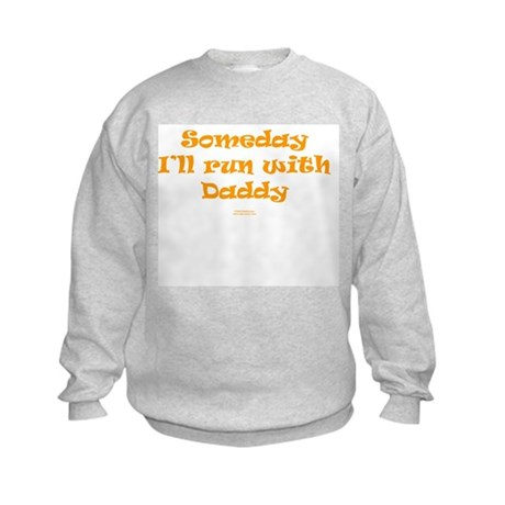 Someday with Daddy Kids Sweatshirt