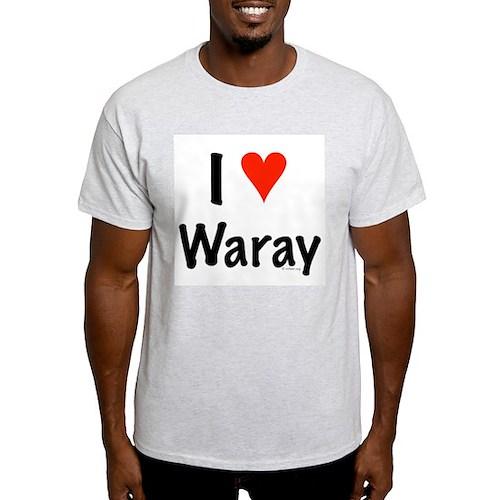 I love Waray T-Shirt