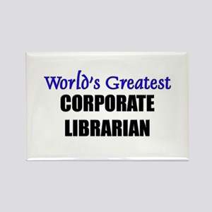 Worlds Greatest CORPORATE LIBRARIAN Rectangle Magn