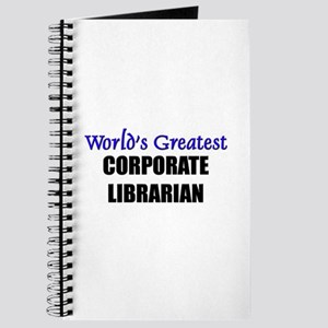 Worlds Greatest CORPORATE LIBRARIAN Journal