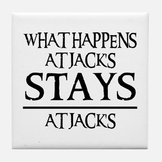 STAYS AT JACK'S Tile Coaster