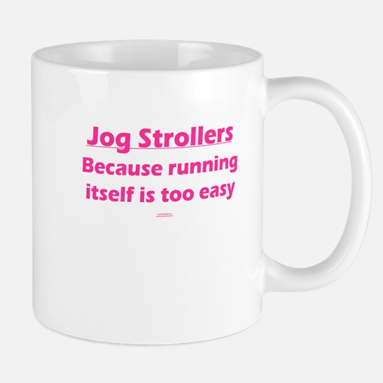Stroller Running too easy PIN Mug