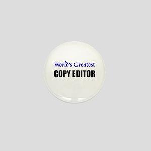 Worlds Greatest COPY EDITOR Mini Button