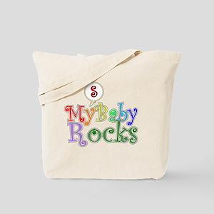 My Baby Rocks 2 Tote Bag