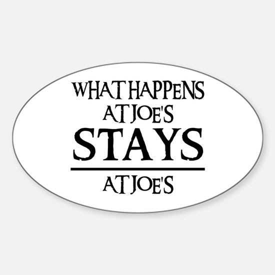 STAYS AT JOE'S Oval Decal