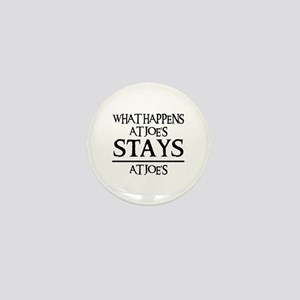 STAYS AT JOE'S Mini Button