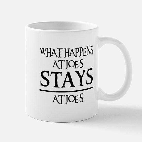 STAYS AT JOE'S Mug