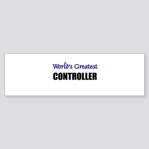Worlds Greatest CONTROLLER Bumper Sticker