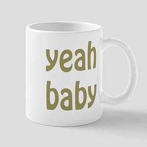 yeah baby Mugs