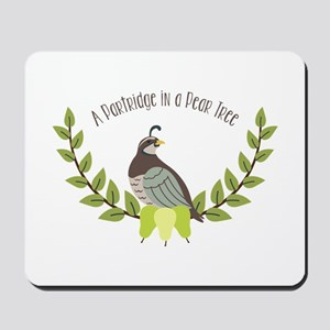 Partridge In Pear Tree Mousepad