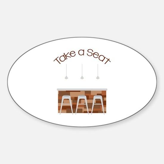 Take A Seat Decal