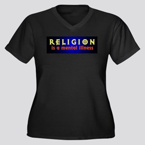 Religion is a Mental Illness Women's Plus Size V-N