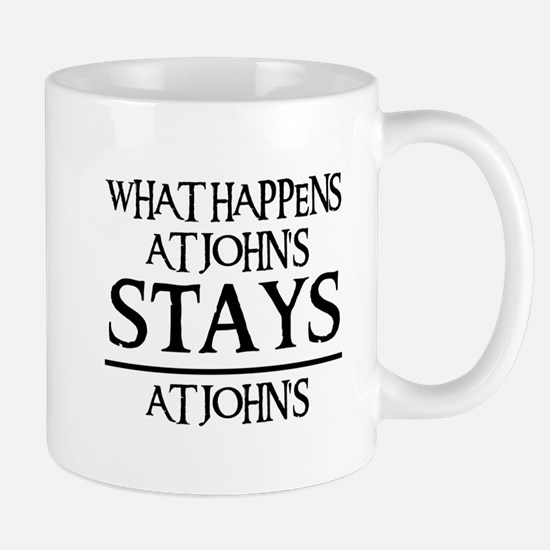 STAYS AT JOHN'S Mug
