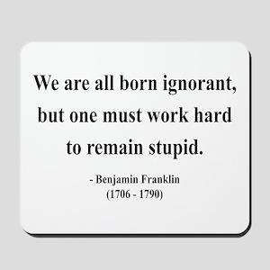 Benjamin Franklin 10 Mousepad