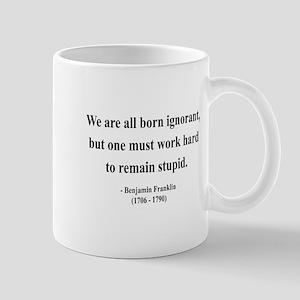 Benjamin Franklin 10 Mug