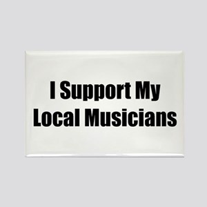 I Support My Local Musicians Rectangle Magnet