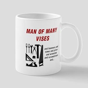 MAN OF MANY VISES... Mugs