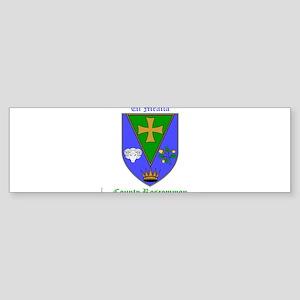 Ui Mealla - County Roscommon Bumper Sticker