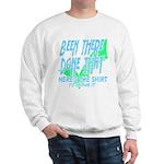 Been There Sweatshirt