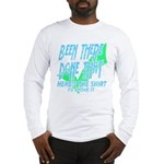 Been There Long Sleeve T-Shirt
