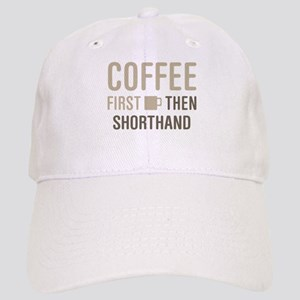 Coffee Then Shorthand Cap