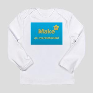 Make An Overstatement Star Wear Long Sleeve T-Shir