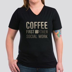 Coffee Then Social Work T-Shirt