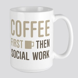 Coffee Then Social Work Mugs