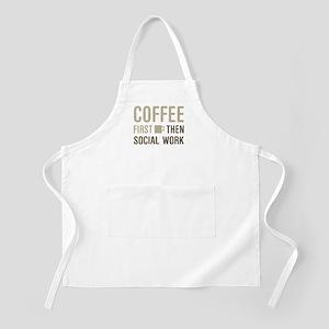Coffee Then Social Work Apron