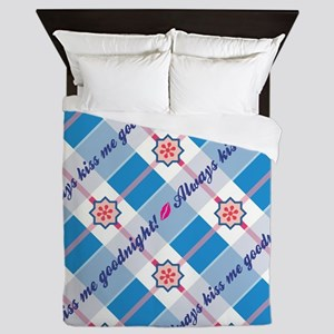 ALWAYS KISS ME GOODNIGHT Queen Duvet