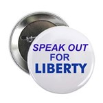 SPEAK OUT FOR LIBERTY Button (10 pack)