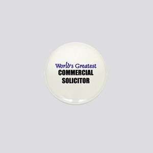 Worlds Greatest COMMERCIAL SOLICITOR Mini Button
