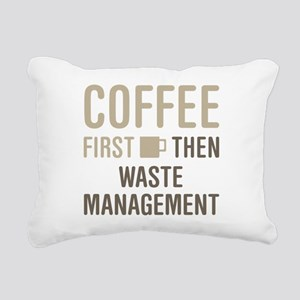 Coffee Then Waste Manage Rectangular Canvas Pillow