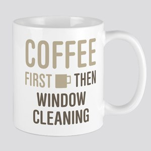 Coffee Then Window Cleaning Mugs