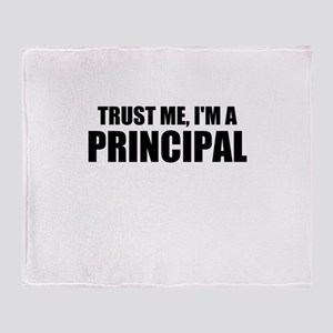 Trust Me, I'm A Principal Throw Blanket
