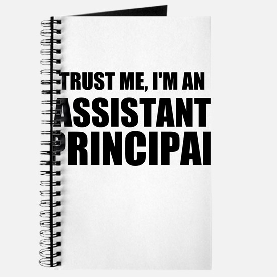 Trust Me, I'm An Assistant Principal Journal