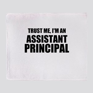 Trust Me, I'm An Assistant Principal Throw Blanket