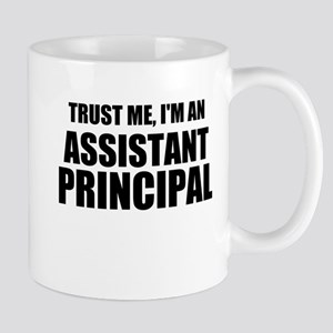 Trust Me, I'm An Assistant Principal Mugs