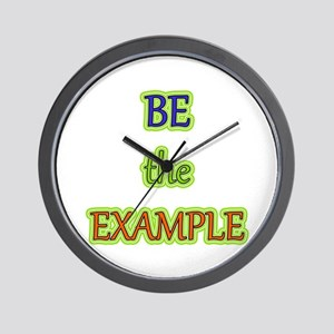 Be The Example Wall Clock
