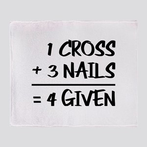 One Cross Plus Three Nails Equals Fo Throw Blanket
