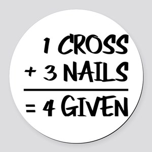 One Cross Plus Three Nails Equals Round Car Magnet