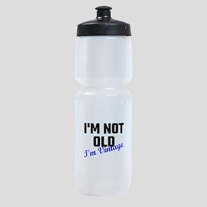 I Am Not Old I Am Vintage Sports Bottle