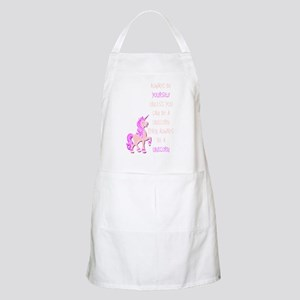 always be yourself unless you can be a unico Apron