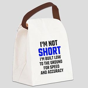 Im Not Short Canvas Lunch Bag