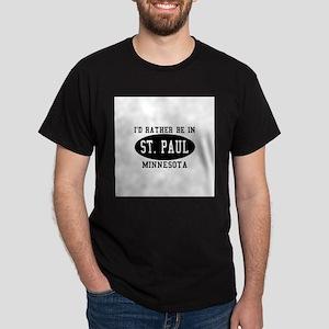 I'd Rather Be in St. Paul, Mi Dark T-Shirt