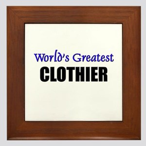 Worlds Greatest CLOTHIER Framed Tile